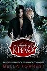 A Shade of Kiev 3 (A Shade of Kiev, #3)