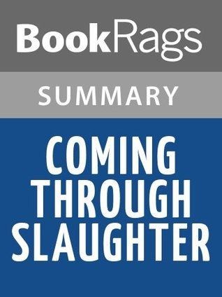 Coming Through Slaughter by Michael Ondaatje | Summary & Study Guide