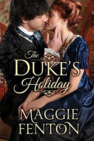 The Dukes Holiday(The Regency Romp Trilogy 1)