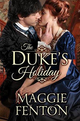 The Duke's Holiday (The Regency Romp Trilogy, #1)