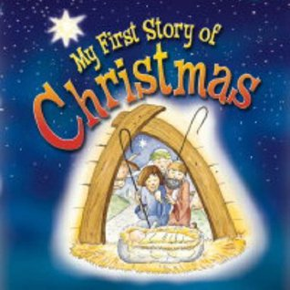 My First Story Of Christmas