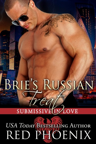 Brie's Russian Treat (Submissive in Love, #5)