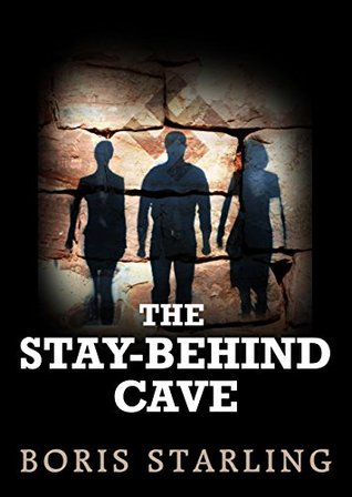 The Stay-Behind Cave