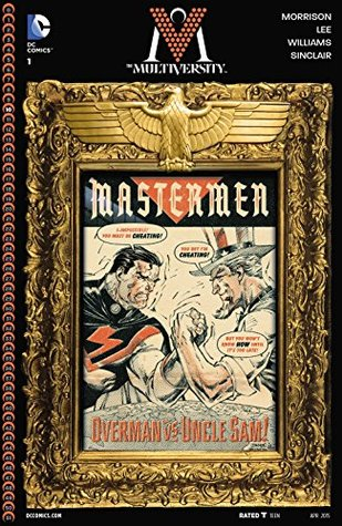 The Multiversity: Mastermen #1 (The Multiversity #7)
