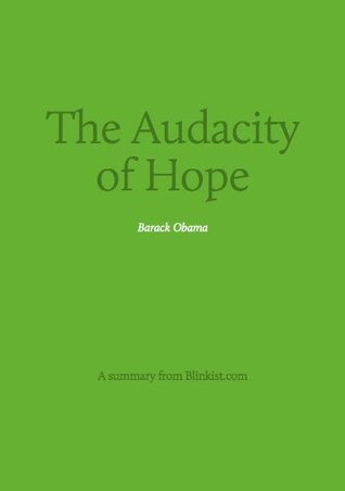 Key insights from The Audacity of Hope - Thoughts on Reclaiming the American Dream