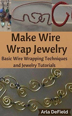 Amazing Make Wire Wrap Jewelry Basic Wire Wrapping Techniques And Jewelry Wiring Database Xlexigelartorg