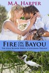 Fire on the Bayou (Jolie Blonde #2)