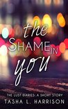 The Shame In You: The Lust Diaries: A short story