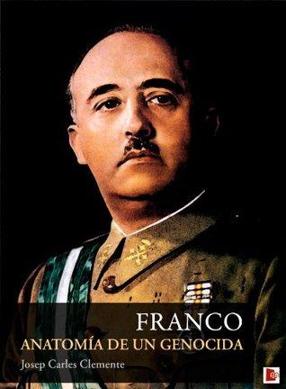Franco: Anatomía de un genocida