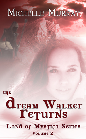 The Dream Walker Returns (Land of Mystica Series #2)