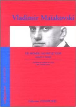 Du monde j'ai fait le tour por Vladimir Mayakovsky