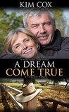 A Dream Come True: At Calico Ranch (Second Chances Book 1)