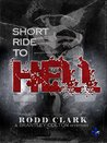 Short Ride to Hell (The Brantley Colton Mysteries #1)