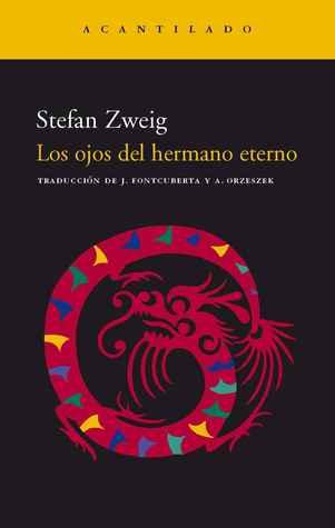 Los ojos del hermano eterno por Stefan Zweig