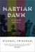 Martian Dawn and Other Novels