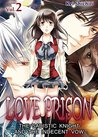 Love Prison: The Sadistic Knight and the Indecent Vow, Vol. 2