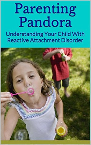 how to help a child with reactive attachment disorder