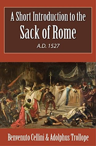 A Short Introduction to the Sack of Rome A.D. 1527