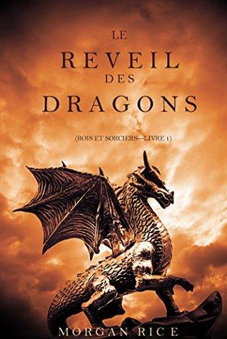 Le Réveil des Dragons (Rois et Sorciers-Livre 1)