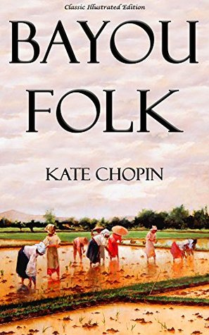 bayou-folk-classic-illustrated-edition