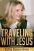 Traveling With Jesus