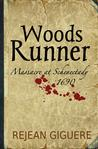 Woods Runner, Massacre at Schenectady