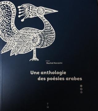 Une anthologie des poésies arabes