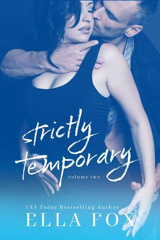 Strictly Temporary - Volume Two (Strictly Temporary, #2)