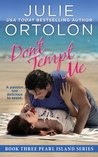 Don't Tempt Me (Pearl Island Trilogy, #3)