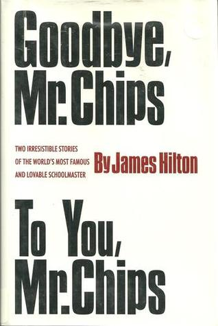 Goodbye, Mr. Chips: To You, Mr. Chips
