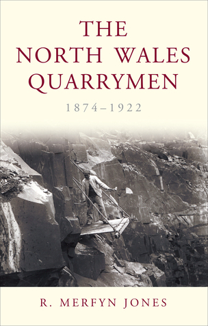 The North Wales Quarrymen, 1874-1922