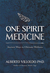 One Spirit Medicine: How Ancient Wisdom Can Inspire Self-Healing