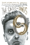 The Gates of Janus: An Analysis of Serial Murder by England's Most Hated Criminal, Expanded Edition