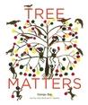 Tree Matters by Gita Wolf