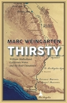 Thirsty: William Mulholland, California Water, and the Real Chinatown