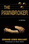 The Pawnbroker by Edward Lewis Wallant