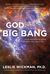 God of the Big Bang by Leslie Wickman