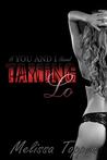 Taming Lo