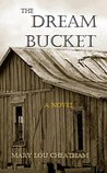 The Dream Bucket (Covington Chronicles #3)