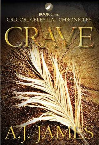 Crave (The Grigory Celestial Chronicles #1)