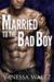 Married to the Bad Boy (Cravotta Crime Family, #1) by Vanessa Waltz