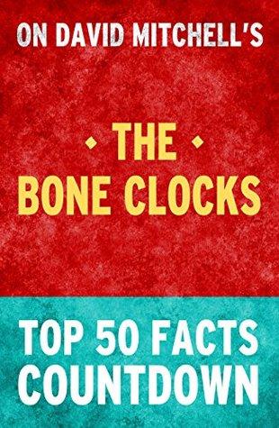 The Bone Clocks: Top 50 Facts Countdown