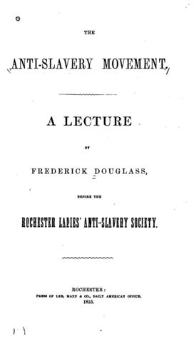 The Anti-Slavery Movement: A Lecture