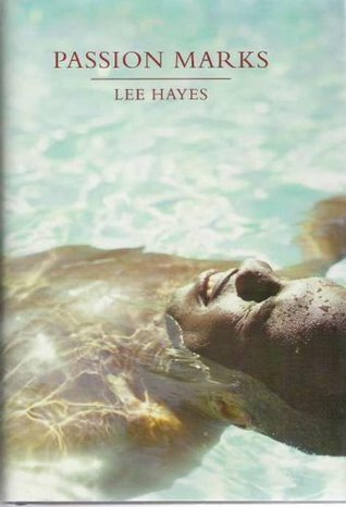 Passion Marks By Lee Hayes