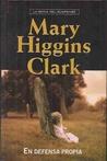 En defensa propia by Mary Higgins Clark