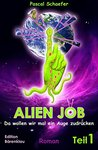 Alien Job - da wo...