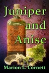 Juniper and Anise