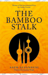 The Bamboo Stalk by Saud Alsanousi