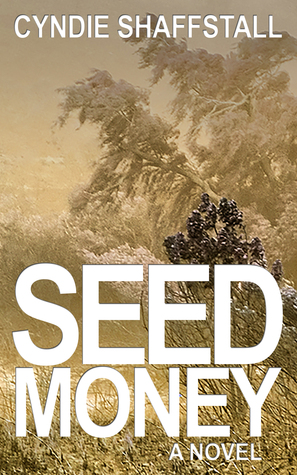 Seed Money: The Entrepreneur (The Delegate, #1)