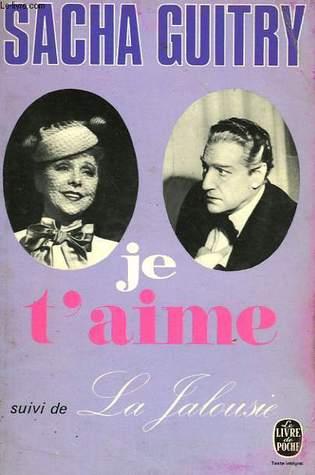 Je t'aime / La Jalousie